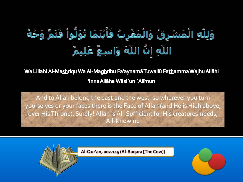 Islamic Quotes ! <<ISLAM—The Greatest Religion >>!-quran-002_115-jpg