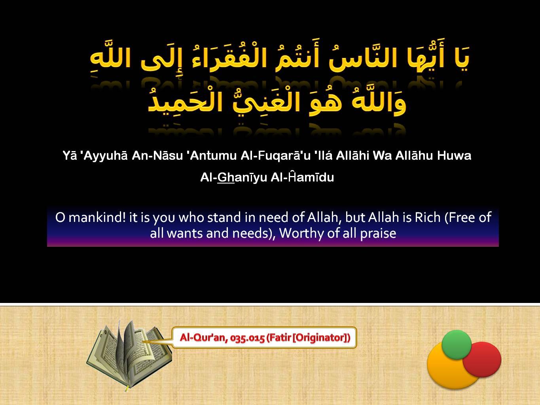 Islamic Quotes ! <<ISLAM—The Greatest Religion >>!-quran-035_015-jpg